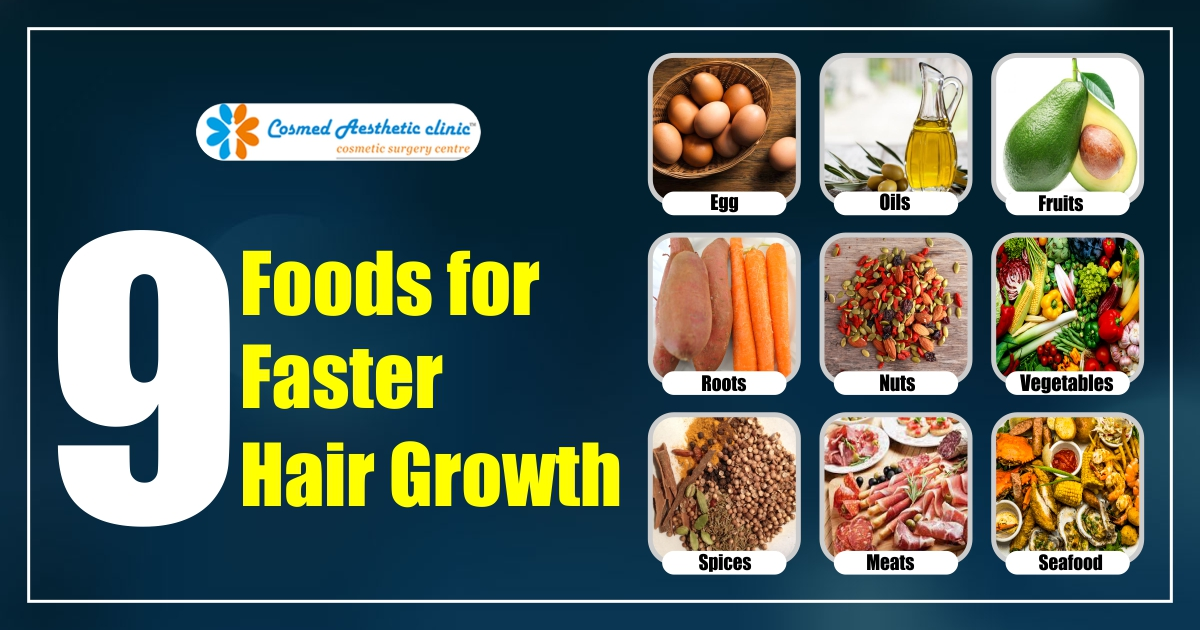 9 Foods for Faster Hair Growth